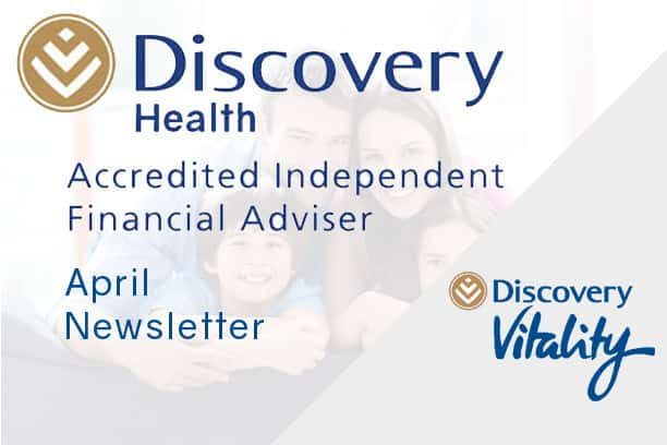 informed healthcae solutions discovery newsletter april 2019 accredited financial advisor vitality