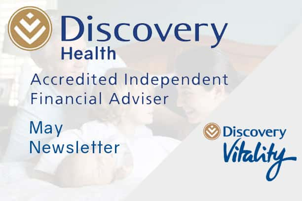 informed healthcae solutions discovery newsletter may 2019 accredited financial advisor vitality