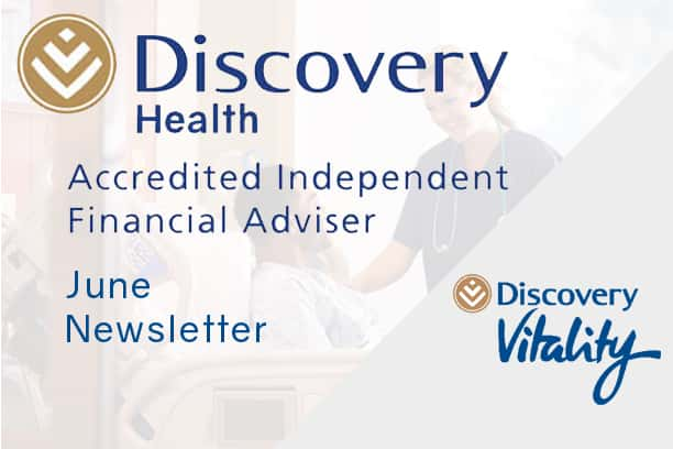 informed healthcae solutions discovery newsletter june 2019 accredited financial advisor vitality