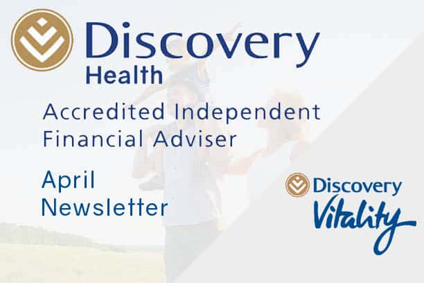 informed healthcae solutions discovery newsletter april 2020 accredited financial advisor vitality