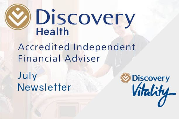 informed healthcae solutions discovery newsletter july 2020 accredited financial advisor vitality